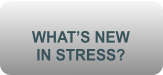 WHAT�S NEW  IN STRESS?